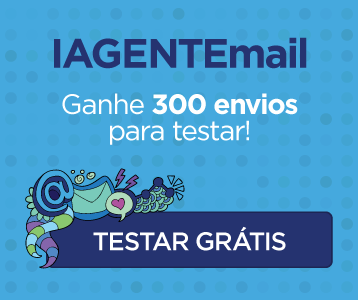 Testar gratuitamente a ferramenta de email marketing IAGENTE - Campanha Blog