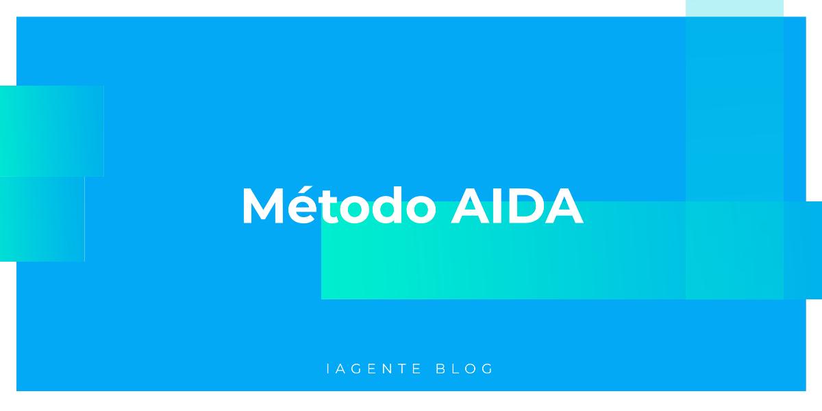 AIDA (Atenção, Interesse, Desejo e Ação): como funciona esse método no comportamento do consumidor
